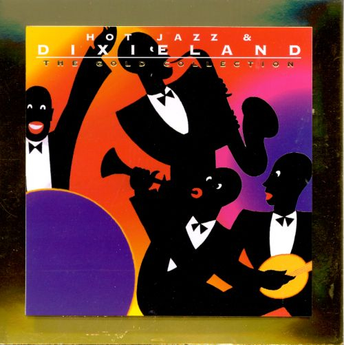 Hot Jazz & Dixieland: Gold Collection