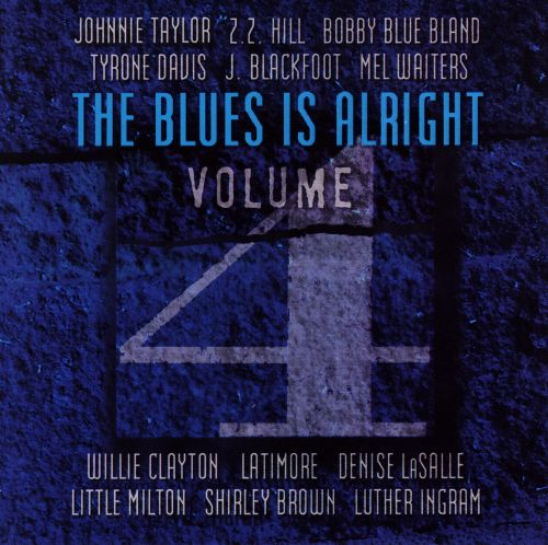 The Blues Is Alright, Vol. 4