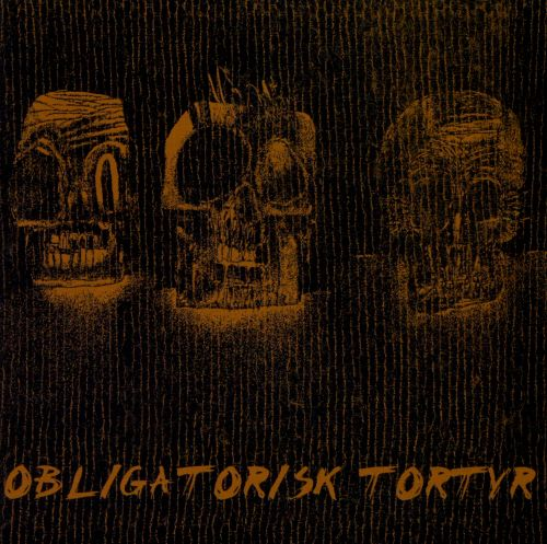 Obligatorisk Tortyr