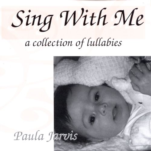 Sing With Me: a Collection of Lullabies
