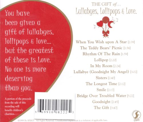 The Gift of Lullabyes, Lollipops and Love