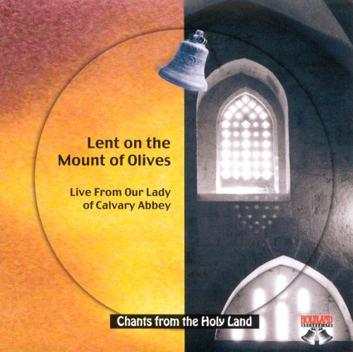 Chants From the Holy Land Vol. 3