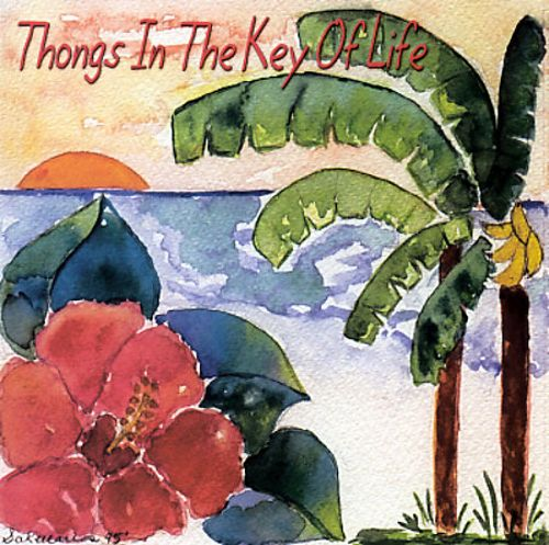 Thongs in the Key of Life