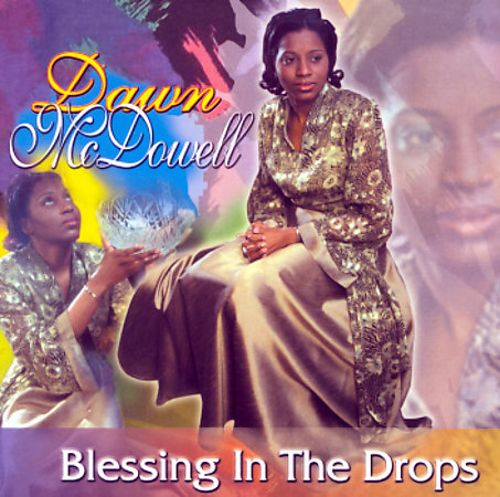 Blessing in the Drops