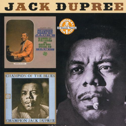 Natural and Soulful Blues/Champion of the Blues