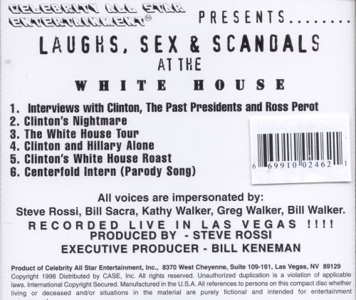 Laughs Sex and Scandals at the White House