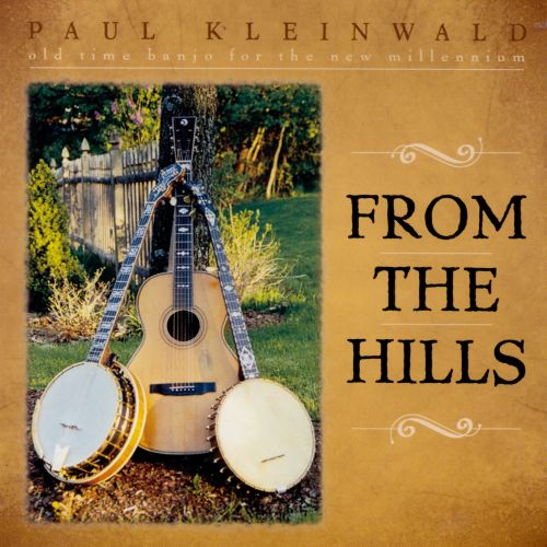 From the Hills: Old Time Banjo for the Millennium
