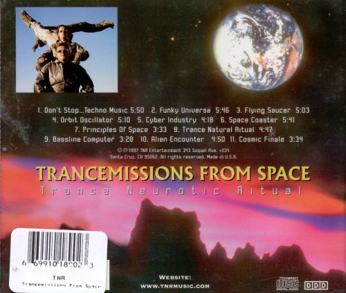 Trancemissions from Space
