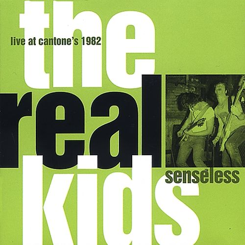 Senseless: Live at Cantone's, 1982
