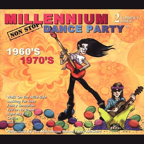 Millennium Non Stop Dance Party 60's & 70's