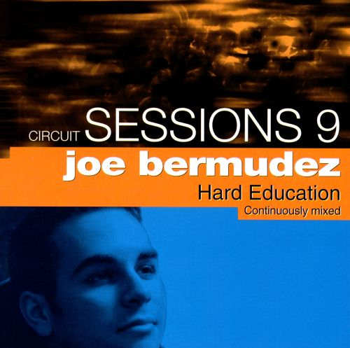 Circuit Sessions, Vol. 9: Joe Bermudez