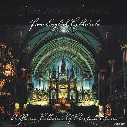 Christmas Carols From English Cathedrals