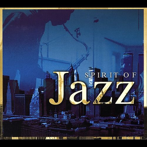 The Spirit of Jazz [Wagram #1]