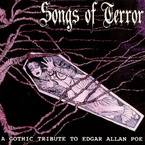 A Songs of Terror: A Gothic Tribute to Edgar Allan Poe