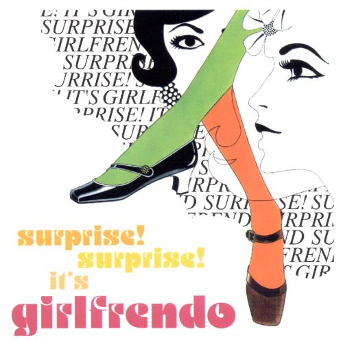 Surprise, Surprise It's Girlfrendo