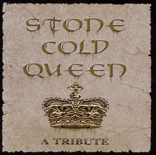 Stone Cold Queen: A Tribute