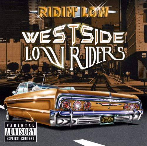 Ridin' Low: West Side Low Riders