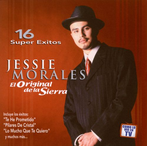 El Original de la Sierra: 16 Super Exitos