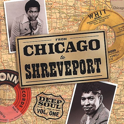From Chicago to Shreveport: Deep Soul, Vol. 1