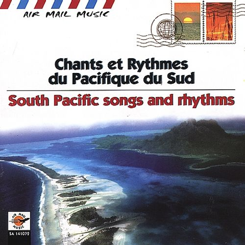 Air Mail Music: South Pacific Songs and Rhythms