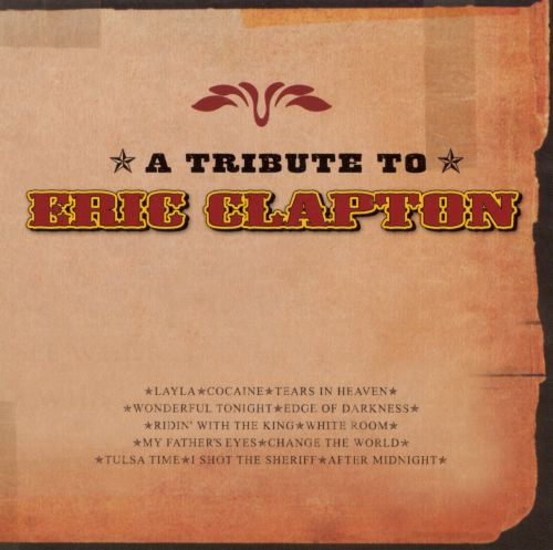A Tribute to Eric Clapton [2001]