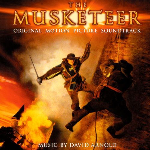 The Musketeer [Original Motion Picture Soundtrack]