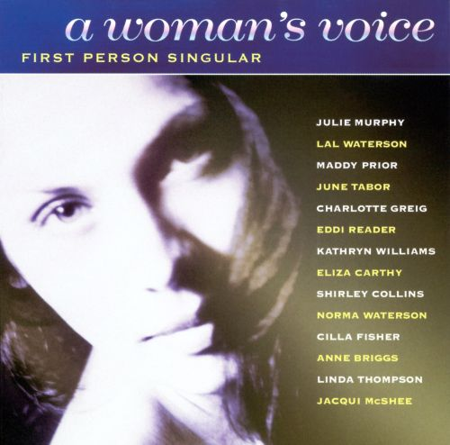 A Woman's Voice: First Person Singular