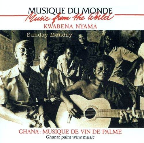 Ghana: Palm Wine Music