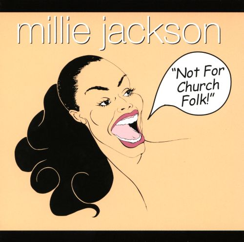Image result for millie jackson not for church folk