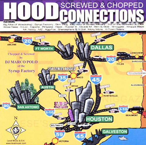 Texas Hood Connections [Screwed]