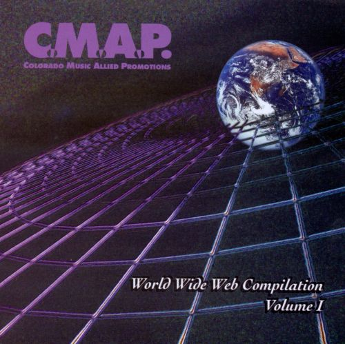 Colorado Music Allied Promotions: WWW Compilation, Vol. 1