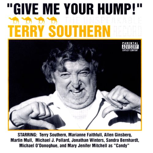 Give Me Your Hump: The Unspeakable Terry Southern