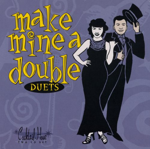 Duets: Cocktail Hour
