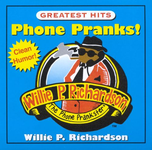Phone Pranks Greatest Hits