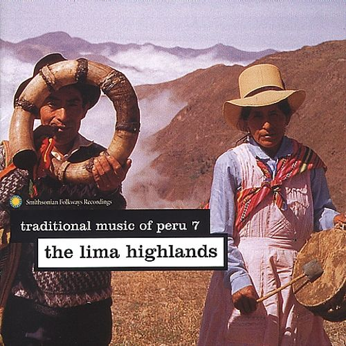 Traditional Music of Peru, Vol. 7: Lima Highlands
