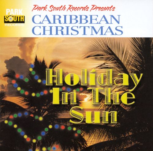 Caribbean Christmas: Holiday in the Sun [Town Sound]