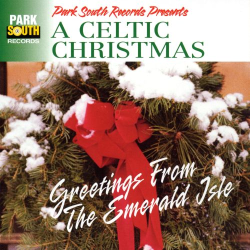 Celtic Christmas: Greetings from the Emerald Isle