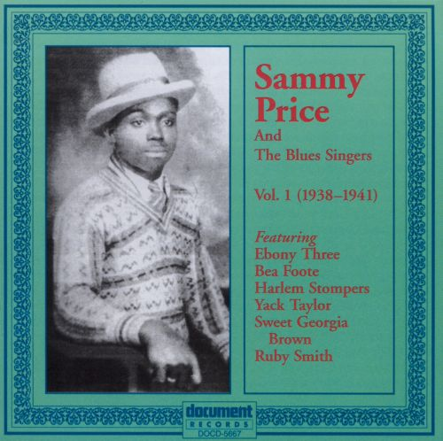 Sammy Price and the Blues Singers: 1938-1941