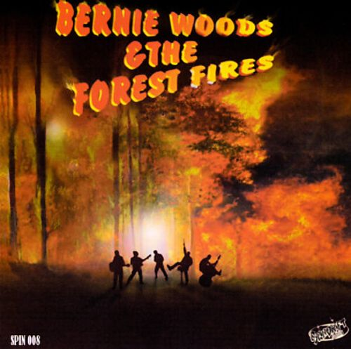 Bernie Woods and the Forest Fires