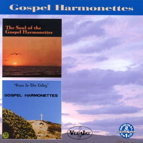 The Soul of the Gospel Harmonettes/Peace in the Valley