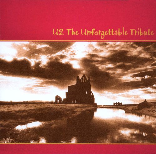 U2: The Unforgettable Tribute