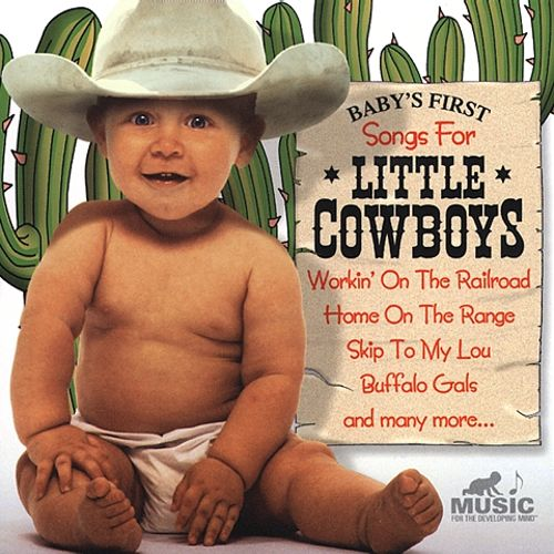 Baby's First: Music for Little Cowboys