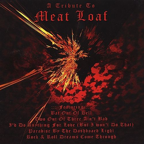 A Tribute to Meatloaf