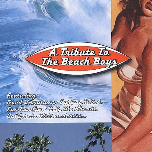 A Tribute to the Beach Boys