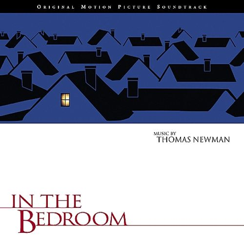 In the Bedroom [Original Motion Picture Soundtrack]