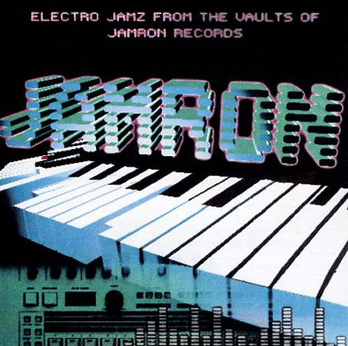 Electro Jamz from the Vaults of Jamron Records