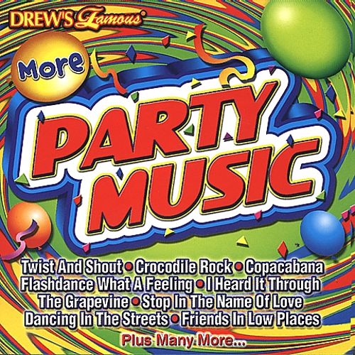 Drew's Famous More Party Music