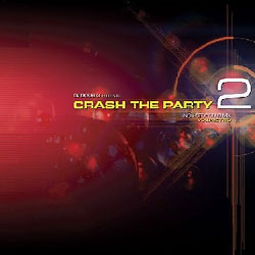 Crash The Party, Vol. 2: Mixed By Doug G