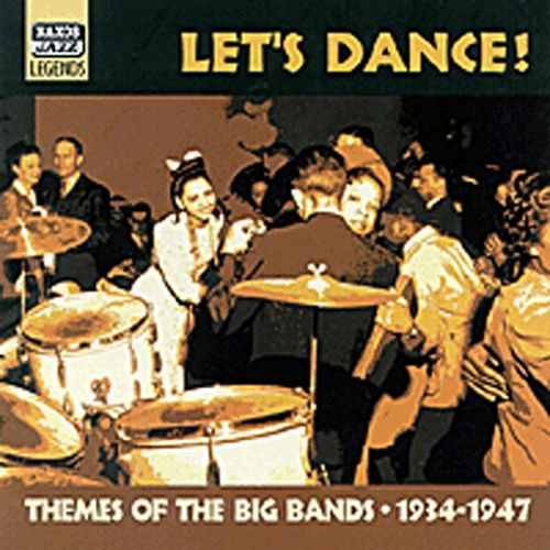 Let's Dance: Themes of the Big Bands 1934-1947
