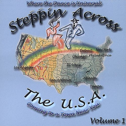 Steppin Across the U.S.A., Vol. 1